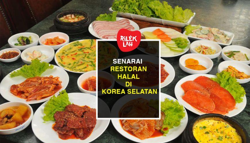 Senarai 60 Restoran Halal Di Korea Selatan Rileklah Com