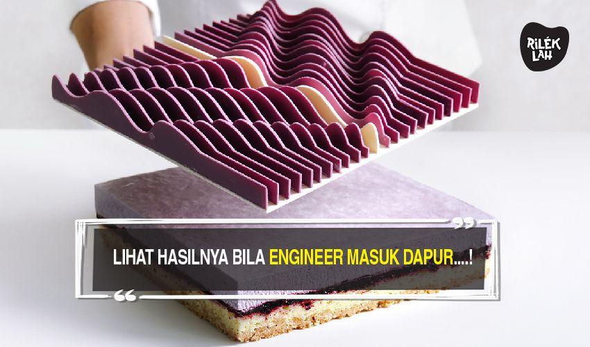 Bila Engineer Masuk Dapur Ini Hasilnya